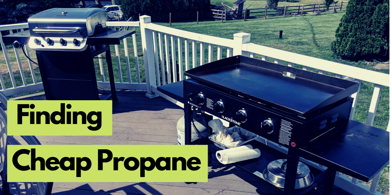 Finding cheap propane for your grills and griddles