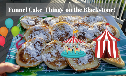 Funnel Cake 'Things' on the Blackstone Griddle