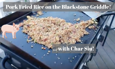 Pork fried rice with char siu pork on the Blackstone Griddle