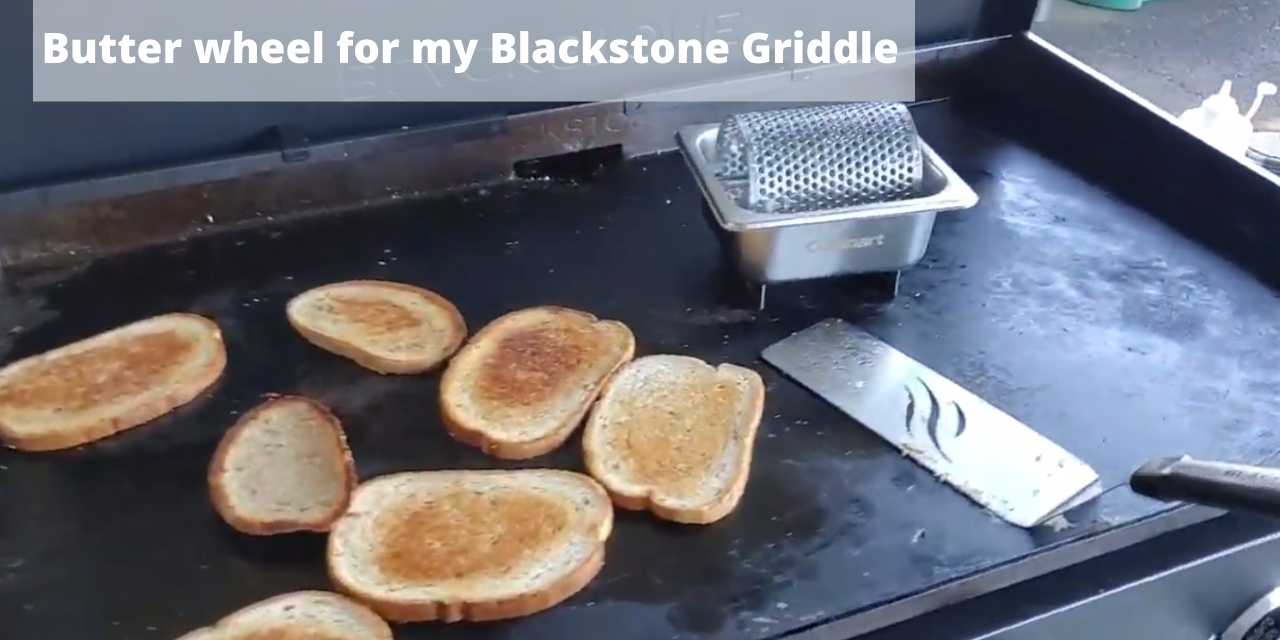 Butter wheel for my Blackstone griddle