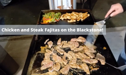 Chicken and Steak Fajitas on the Blackstone Griddle