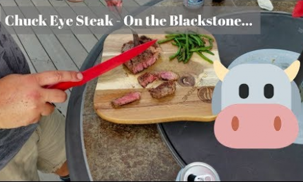 Chuck eye steak with green beans on the Blackstone Griddle