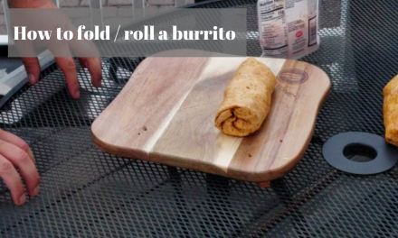how to fold a burrito / how to roll a burrito
