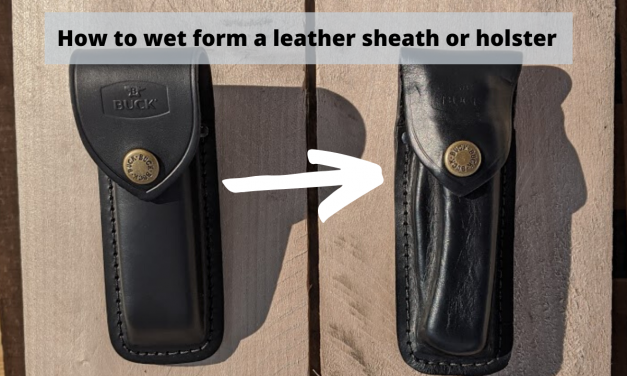 How to wet form a leather sheath or holster