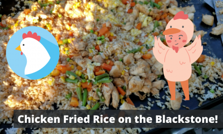 Chicken Fried Rice on the Blackstone Griddle!
